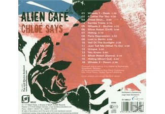 Alien Café - Chloe Says - (CD)