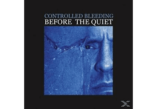 Controlled Bleeding - Before The Quiet - (CD)