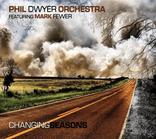 Dwyer,Phil Orchestra Feat.Fewer,Mark, Feat.Mark Fewer Phil Dwyer - Changing Seasons (CD) jetztbilligerkaufen