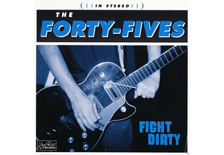 Forty-fives - Fight Dirty - (CD)