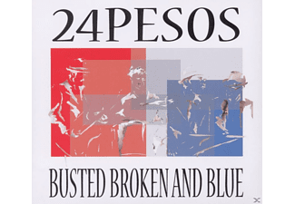 24pesos - Busted Broken And Blue [CD]