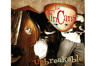 Tin Cans - Unbreakable - (CD)