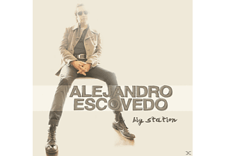 Alejandro Escovedo - Big Station [CD]