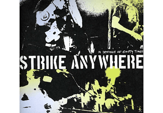 Strike Anywhere - In Defiance Of Empty Times [CD]
