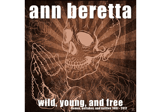 Ann Beretta - Wild, Young, And Free - (CD)