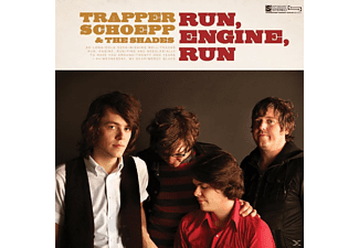 Trapper & The Shades Schoepp - Run, Engine, Run - (CD)