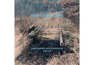 Don Caballero - Gang Banged With A Headache And Live - (CD)