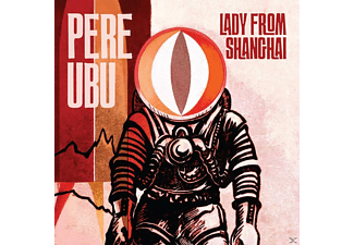 Pere Ubu - Lady From Shanghai - (CD)