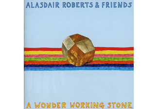Alasdair & Friends Roberts - A Wonder Working Stone - (CD)