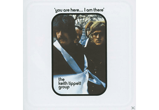 Keith Group Tippett - You Are Here...I Am There (Remastered) - (CD)