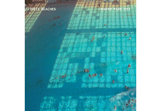 Dirty Beaches - Water Park Ost - (CD)