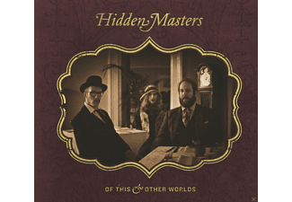 Hidden Masters - Of This And Other Worlds - (CD)
