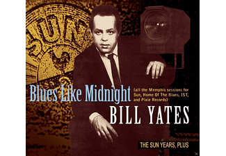 Bill Yates - Blues Like Midnight-The Sun Years, Plus [CD]