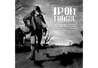 Iron Tongue - The Dogs Have Barked, The Birds Have Flown - (CD)