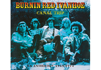 Burnin  Red Ivanhoe - Canal Trip-An Anthology 1969-74 - (CD)