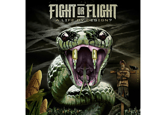 Fight Or Flight - A Life By Design? [CD]