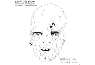 Earth Dies Burning - Songs From The Valley Of The Bored - (CD)
