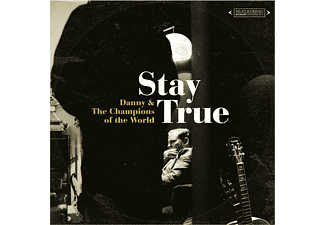 The Danny & Champions Of The World - Stay True [CD]