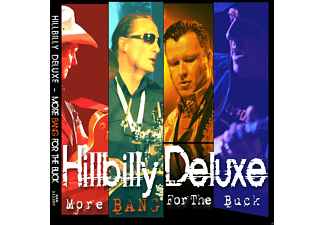 Hillbilly Deluxe - More Bang For The Buck - (CD)