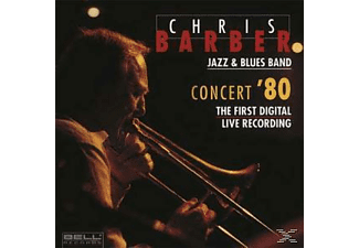 Chris Barber - Concert '80-The First Digital Live Recording - (CD)