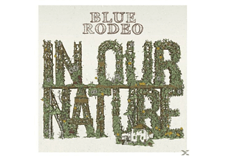 Blue Rodeo - In Our Nature - (CD)