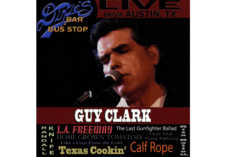 Guy Clark - Live From Dixie's Bar & Bus Stop - (CD)