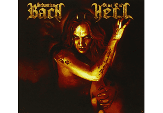 Sebastian Bach - Give 'em Hell - (CD)