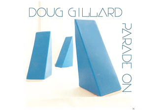 Doug Gillard - Parade On - (CD)