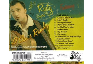 Rusty And The Dragstrip Trio - I Ain't Ready - (CD)