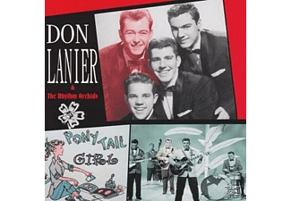 Don Lanier;The Rhythm Orchids - Pony Tail Girl - (CD)
