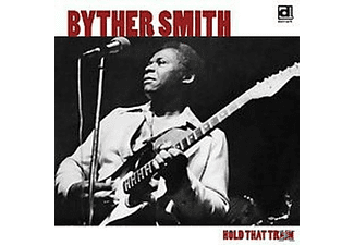 Byther Smith - Hold That Train - (CD)