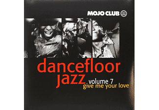 VARIOUS - Mojo Club Vol.7-Give Me Your Love - (Vinyl)