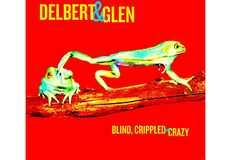 Delbert McClinton, Glen Clark - Blind, Crippled & Crazy - (Vinyl)