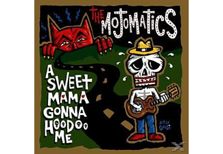 The Mojomatics - A Sweet Mama Gonna Hoodoo Me - (Vinyl)