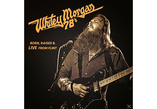 Whitey Morgan And The 78' - Born, Raised & Live From Flint - (CD)