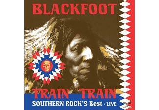 Blackfoot - Train Train-Southern Rock's Best Live - (Vinyl)