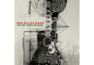 Ben Miller Band - Any Way, Shape Or Form - (Vinyl)