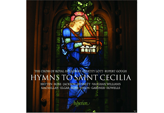 Felicity Lott, Royal Holloway Choir - Hymns To Saint Cecilia - (CD)