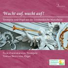 Falk Zimmermann, Tobias Breitner - Wacht auf,wacht auf! Trompete und Orgel aus der Jesuitenkirche Mannheim (CD) jetztbilligerkaufen