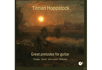 Tillman Hoppstock - Great Preludes For Guitar [CD]