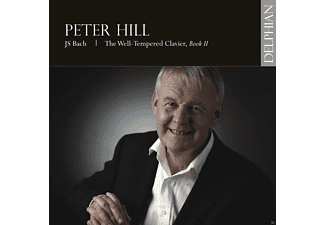 Peter Hill - The Well-Tempered Clavier, Book II - (CD)