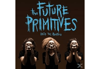 The Future Primitives - Into The Primitive - (LP + Bonus-CD)