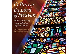 Choristers Of St Paul's Cathedral, City Of London Sinfonia, The Cambridge Singers - O Praise The Lord Of Heaven - (CD)