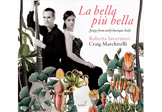 Roberta Invernizzi, Craig Marchitelli - La Bella Più Bella - Songs From Early Baroque Italy - (CD)