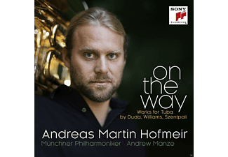 Andreas Hofmeir;Münchner Philharmoniker - On The Way [CD]