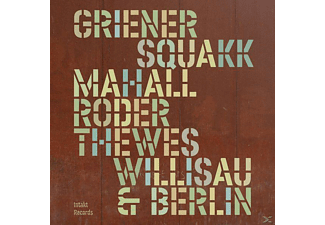 Squakk, Christof Thewes, Jan Roder, Rudi Mahall, Griener Michael - Willisau & Berlin - (CD)