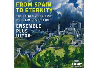 Ensemble Plus Ultra - From Spain To Eternity (El Greco's Toledo) - (CD)