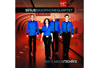 Sirius Saxophone Quartet & Friends - Sirius Saxophone Quartet & Friends Meet Carlos Michans - (CD)