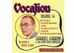 Carroll & The Savoy Hotel Orpheans Gibbons - Vol.14 My Heart Is Taking Lessons - (CD)