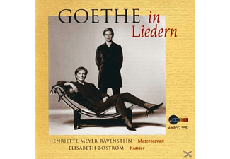 Henriette Meyer-Ravenstein, Elisabeth Bostrom - Goethe In Liedern [CD]